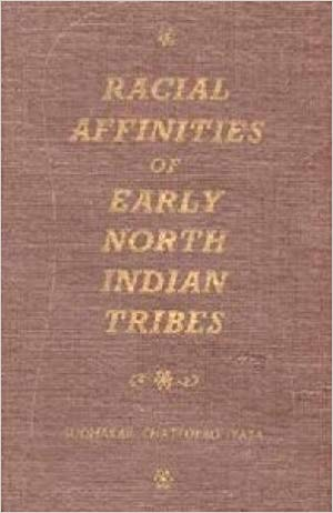 Racial Affinities of Early North Indian Tribes