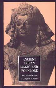 Ancient Indian Magic and Folklore