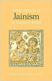 Some Aspects of Jainism in Eastern India