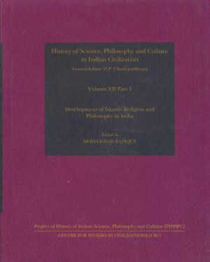 Development Of The Islamic Religion And Philosophy In India, Vol. VII, Part 5
