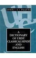 A Dictionary Of Urdu Classical Hindi And English