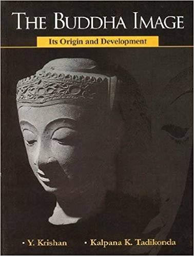 The Buddha Image: Its Origin and Development