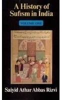 A History Of Sufism In India (vol-1)