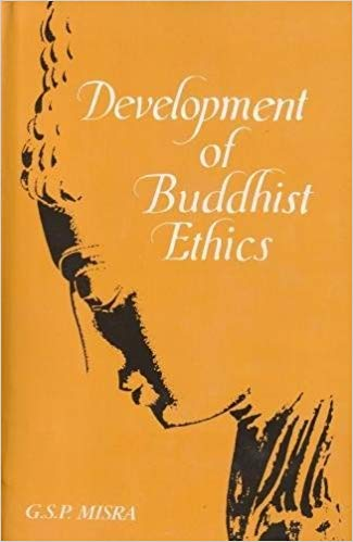 Development of Buddhist Ethics