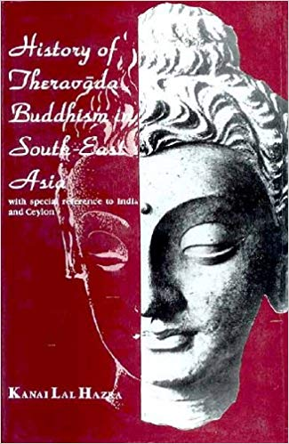 History Of Theravada Buddhism In South-East Asia: With Special Reference To India And Ceylon