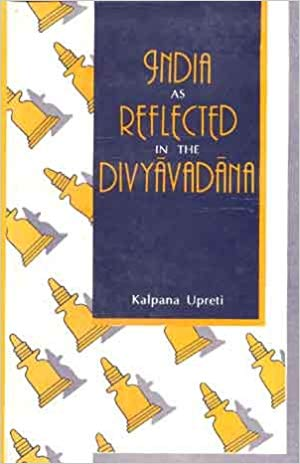 India As Reflected In The Divyavadana
