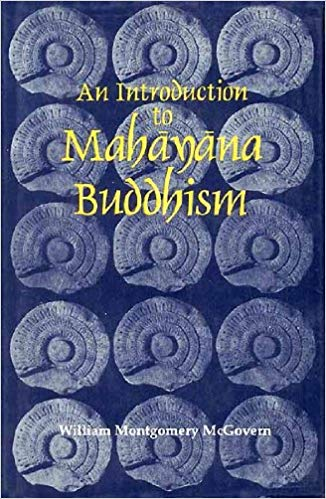 An Introduction To Mahayana Buddhism: With Especial Reference To Chinese And Japanesse Phases