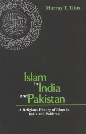 Islam In India And Pakistan