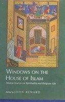 Windows On The House Of Islam