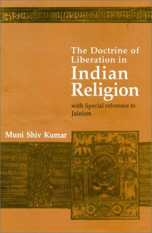 The Doctrine Of Liberation In Indian Religion